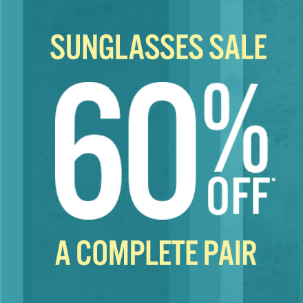 60% off a complete pair of Sunglasses